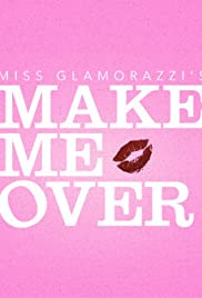 MissGlamorazzi y el Volver a Makeover Escuela