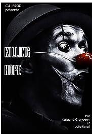 Matar a la esperanza