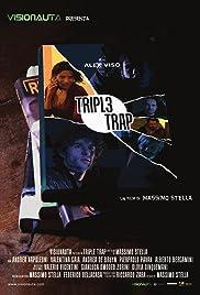 Triple trampa
