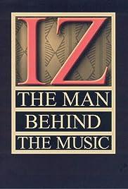 IZ : El hombre detrás de la música