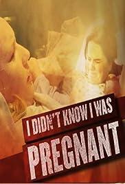 No sabía que estaba embarazada