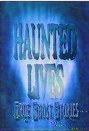 Las vidas embrujas: historias de fantasmas