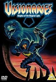Visionaries : Caballeros de la luz mágica