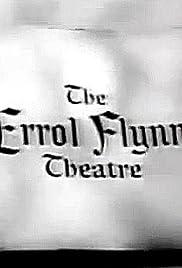 x26amp; Quot; El Errol Flynn Theatre x26amp; quot; el Pariente