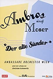 Ambros cantó Moser - Der alte Sünder
