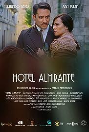 """Hotel Almirante"" Episode # 1.2"