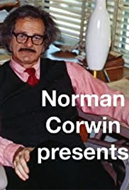 Norman Corwin presenta