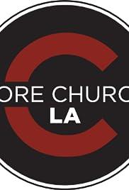 Core Church LA Broadcasts