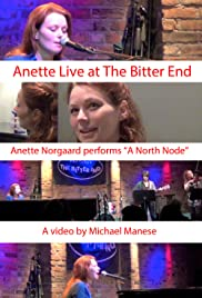 Anette Live at the Bitter End