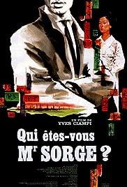 Qui êtes-vous, señor Sorge?