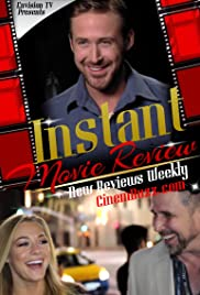 Instant Movie Review