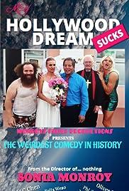 My Hollywood Dream Sucks
