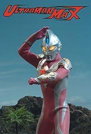 x26amp; Quot; Ultraman Max x26amp; quot; Urutoraman makkusu Tanjo!