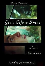 Girls Before Swine
