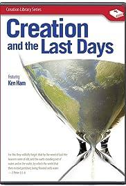 Creación y los Últimos Días