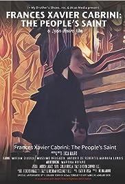 Frances Xavier Cabrini: El Santo del Pueblo