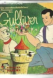 """Las aventuras de Gulliver"" The Runaway"