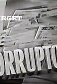 Objetivo: Los corruptores