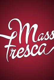"""""""Massa Fresca"""" Episode # 1.16"""
