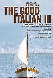 El buen italiano III: La magia de Nápoles