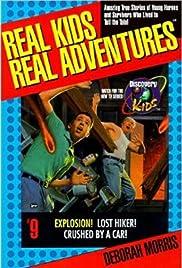Real Kids, Real Adventures  Desierto de rescate: La historia de Robby Naylor