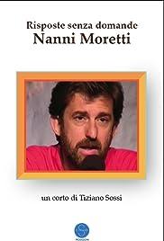 Risposte senza domande : Nanni Moretti