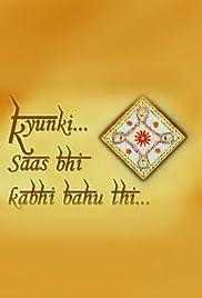 Kyunki ... Saas Bhi Kabhi Bahu Thi ...