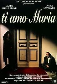 Te amo Maria