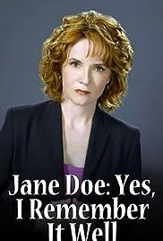 Jane Doe : Sí , lo recuerdo bien