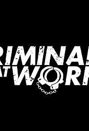 Criminales en el trabajo