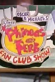 Show de Phineas y Ferb Fan Club de Oscar y Michael