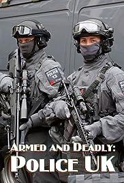 Armado y mortal: policía del Reino Unido