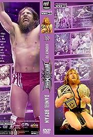 Viaje a WrestleMania: Daniel Bryan