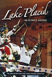 Lake Placid: una historia olímpica