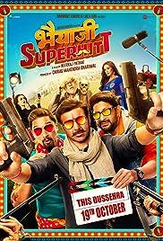 Bhaiyaji superhit