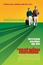 The matador - M�me les tueurs ont besoin d'amis