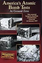 America's Atomic Bomb Tests: At Ground Zero