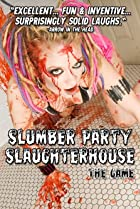 Slumber Party Slaughterhouse: The Game