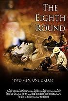 The Eighth Round