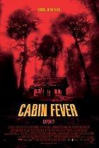 Cabin fever - fi�vre noire