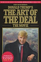 Donald Trump's The Art of the Deal: The Movie